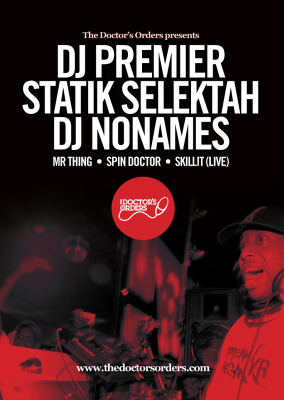 premoa6onlinefront Win Two Tickets : The Doctors Orders   Dj Premier & Statik Selekta