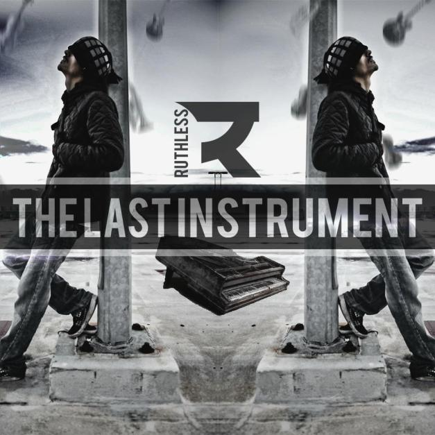 Front Cover - Ruthless - The LAST Instrument