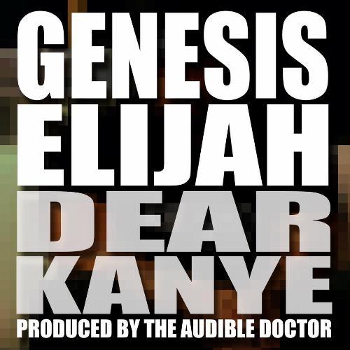 Genesis Elijah - Dear Kayne